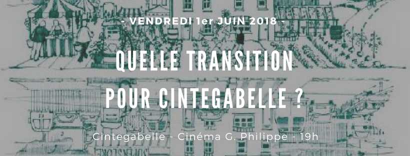 Quelle Transition pour Cintegabelle ?