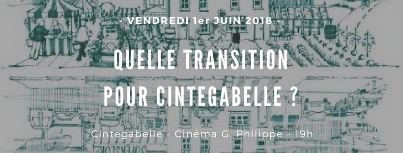 Quelle Transition pour Cintegabelle ?